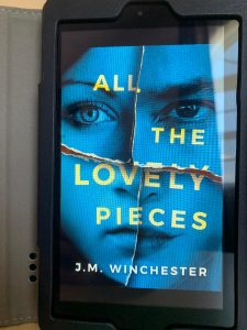 All The Lovely Pieces., J.M.Winchester